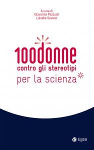 Copertina di '100 donne contro gli stereotipi per la scienza'