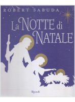 La notte di Natale. Libro pop-up - Robert Sabuda