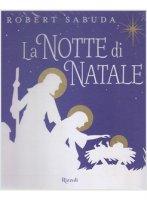 La notte di Natale. Libro pop-up - Robert Sabuda