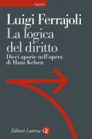 La logica del diritto - Luigi Ferrajoli