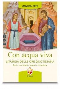 Copertina di 'Con acqua viva. Liturgia delle Ore quotidiana. Marzo 2019'