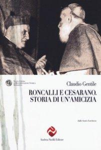 Copertina di 'Roncalli e Cesarano. Storia di un'amicizia'