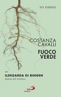 Fuoco verde - Costanza Cavalli