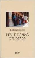 L' esile fiamma del drago - Crossette Barbara