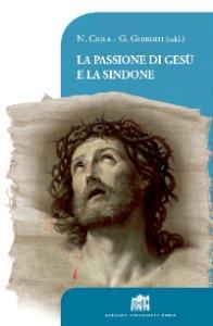 Copertina di 'La passione di Gesù e la Sindone'