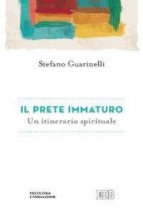 Copertina di 'Il prete immaturo'