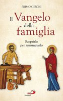 Il Vangelo della famiglia - Primo Gironi