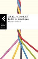 L'idea di socialismo - Axel Honneth