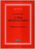 La Bibbia nella letteratura italiana - Pietro Gibellini