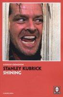 Stanley Kubrick. Shining - Cremonini Giorgio