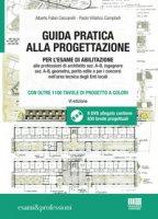 Guida pratica alla progettazione. Con DVD-ROM - Ceccarelli Alberto Fabio, Villatico Campbell Paolo