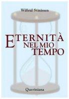 Eternità nel mio tempo - Stinissen Wilfrid