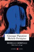 Modelli criminali - Michele Prestipino, Giuseppe Pignatone
