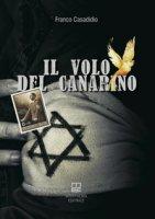 il volo del canarino - Casadidio Franco