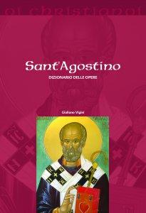 Copertina di 'Sant'Agostino. Dizionario delle opere'
