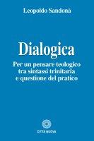 Dialogica - Leopoldo Sandonà