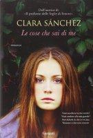Le cose che sai di me - Clara Sánchez