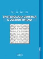 Epistemologia genetica e costruttivismo