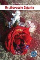 Un abbraccio gigante - Santangelo Gianluca