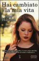 Hai cambiato la mia vita - Harmon Amy