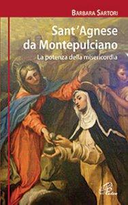 Copertina di 'Sant'Agnese da Montepulciano'