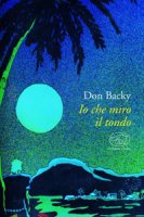 Io che miro il tondo - Don Backy