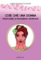 Cose che una donna - Andrea Torquato Giovanoli