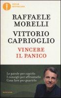Vincere il panico - Morelli Raffaele, Caprioglio Vittorio