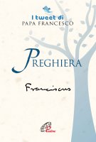 Preghiera - Francesco (Jorge Mario Bergoglio)