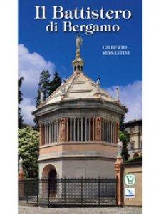 Copertina di 'Il Battistero di Bergamo'