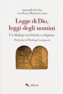 Copertina di 'Legge di Dio, leggi degli uomini. Un dialogo tra laicità e religione'