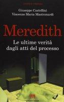 Meredith. Luci ed ombre a Perugia. Con CDROM - Mastronardi Vincenzo M., Castellini Giuseppe