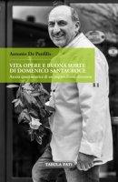 Vita, opere e buonasorte di Domenico Santacroce. Ascesa quasi ascetica di un imprenditore abruzzese - De Panfilis Antonio