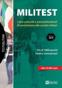 Copertina di 'Militest. I test culturali e psicoattitudinali di ammissione alle scuole militari. Con Contenuto digitale per download e accesso on line'