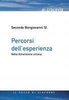 Percorsi dell'esperienza - Secondo Bongiovanni