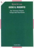 Gesù il Risorto - De Luca Nicola