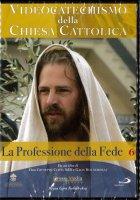 Videocatechismo della Chiesa Cattolica, Vol. 6