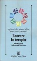 Entrare in terapia. Le sette porte della terapia sistemica - Cirillo Stefano, Selvini Matteo, Sorrentino Anna M.