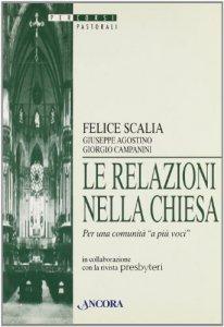 Copertina di 'Le relazioni nella Chiesa. Per una comunità «A più voci»'