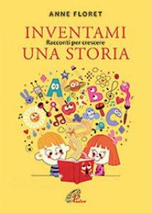 Copertina di 'Inventami una storia'