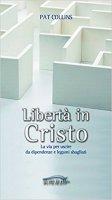 Libertà in Cristo - Pat Collins