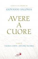 Avere a cuore - Antonio Sichera , Valeria Conte