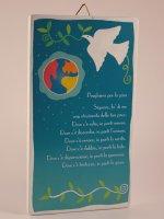 """Quadretto colorato con """"Preghiera per la pace"""" - dimensioni 15x8,5 cm"""