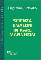 Scienza e valori in Karl Mannheim - Rinzivillo Guglielmo