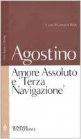 Amore Assoluto e «Terza Navigazione» - Agostino (sant')