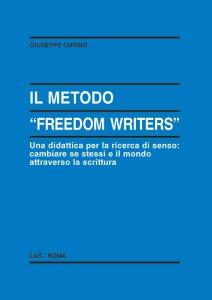 Copertina di 'Il metodo «Freedom writers»'