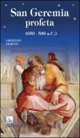 San Geremia profeta. (650-586 a.C.)