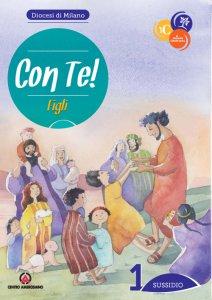 Copertina di 'Con Te! Figli. Sussidio 1 - Itinerario di Iniziazione Cristiana'