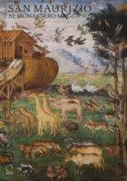 San Maurizio al Monastero Maggiore. Ediz. a colori - Agosti Giovanni, Battezzati Chiara, Stoppa Jacopo