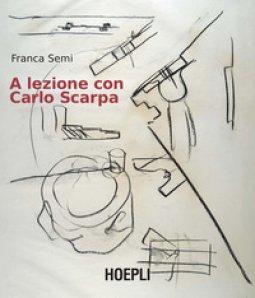 Copertina di 'A lezione con Carlo Scarpa'